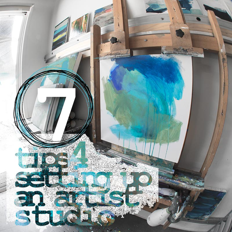 7 tips for setting up an artist studio