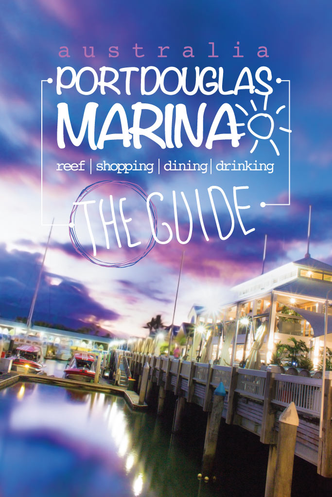 Port Douglas Marina - The Guide